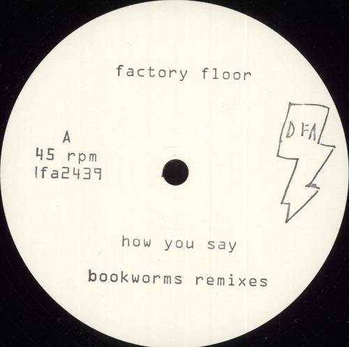 "Factory Floor How You Say (EP 3) - Bookworms Remixes 12"" vinyl single (12 inch record / Maxi-single) US H5612HO722264"