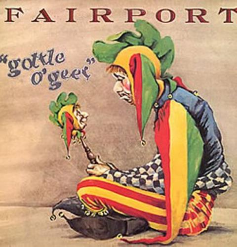 Fairport Convention Gottle O'Geer vinyl LP album (LP record) UK F-CLPGO261067