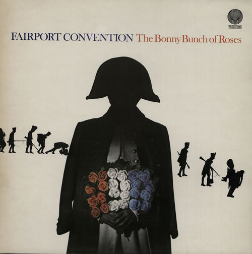 Fairport Convention The Bonny Bunch Of Roses vinyl LP album (LP record) UK F-CLPTH256849