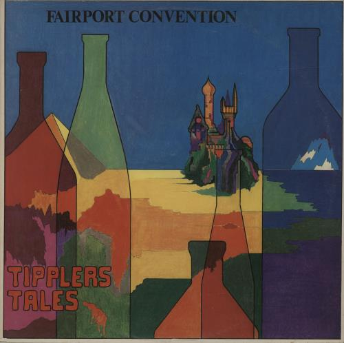 Fairport Convention Tipplers Tales vinyl LP album (LP record) UK F-CLPTI271644