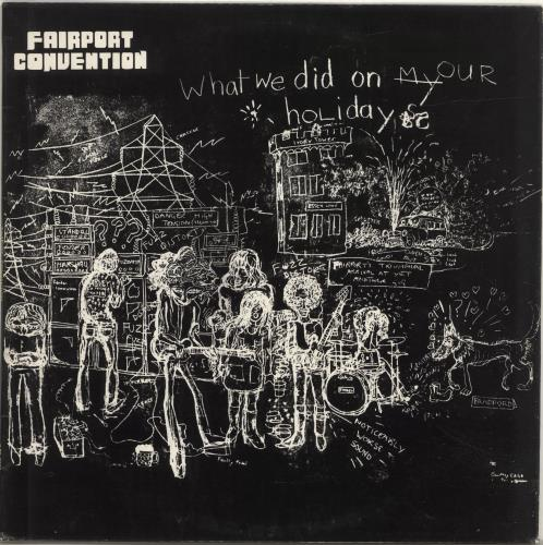Fairport Convention What We Did On Our Holidays - 4th vinyl LP album (LP record) UK F-CLPWH144593