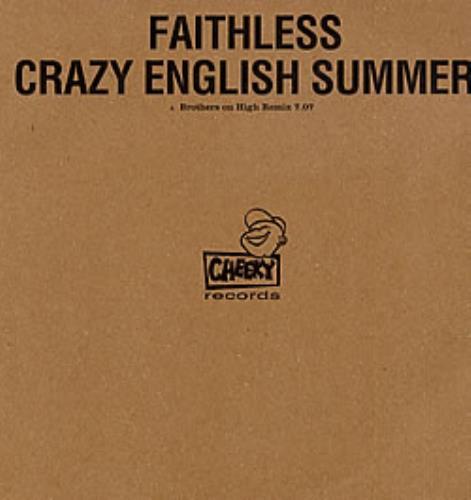 "Faithless Crazy English Summer - Brothers On High Remix 12"" vinyl single (12 inch record / Maxi-single) UK FTL12CR223470"