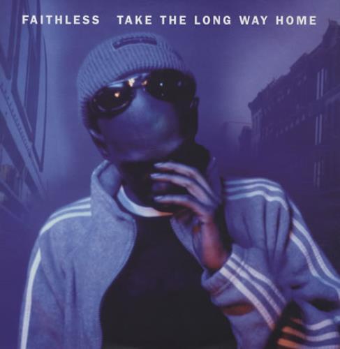 "Faithless Take The Long Way Home 12"" vinyl single (12 inch record / Maxi-single) UK FTL12TA186980"