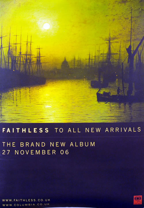 Faithless To All New Arrivals poster UK FTLPOTO633294