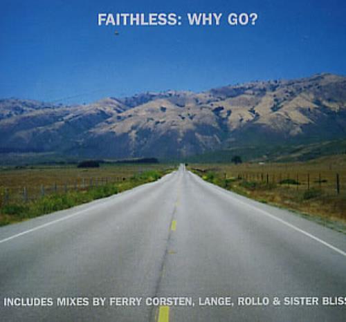 """Faithless Why Go? CD single (CD5 / 5"""") UK FTLC5WH309242"""