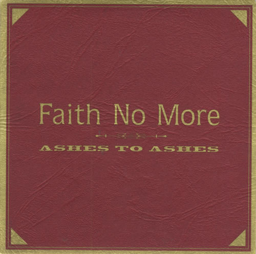 """Faith No More Ashes To Ashes - Part 1 CD single (CD5 / 5"""") UK FNMC5AS92049"""