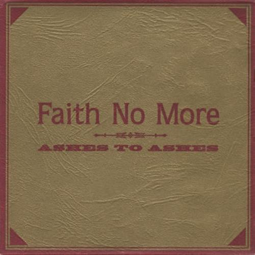 "Faith No More Ashes To Ashes - Part 2 CD single (CD5 / 5"") UK FNMC5AS92048"