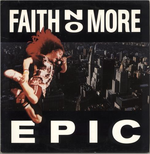 "Faith No More Epic 12"" vinyl single (12 inch record / Maxi-single) UK FNM12EP78112"