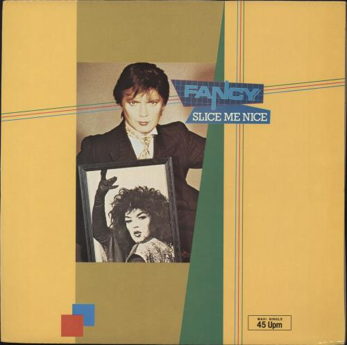 "Fancy Slice Me Nice 12"" vinyl single (12 inch record / Maxi-single) UK FNC12SL725613"