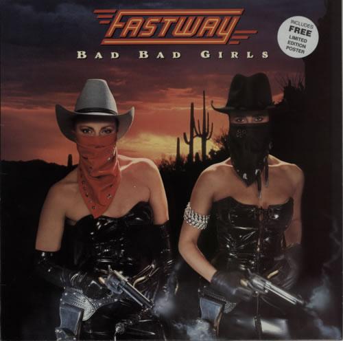 Fastway Bad Bad Girls + Poster vinyl LP album (LP record) UK FSWLPBA586425