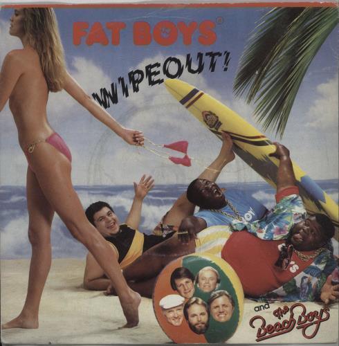 "Fat Boys Wipeout! 7"" vinyl single (7 inch record) UK FTB07WI565575"