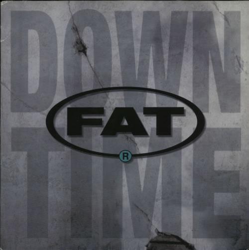 "Fat Downtime 12"" vinyl single (12 inch record / Maxi-single) UK F0412DO608119"