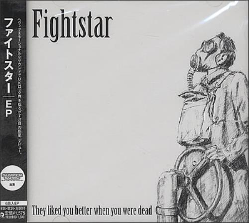 "Fightstar They Liked You Better When You Were Dead CD single (CD5 / 5"") Japanese FHTC5TH376273"