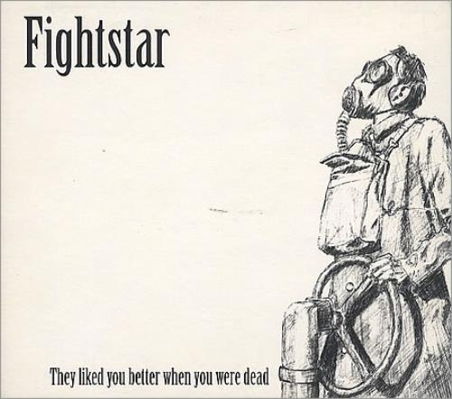 """Fightstar They Liked You Better When You Were Dead CD single (CD5 / 5"""") European FHTC5TH390194"""