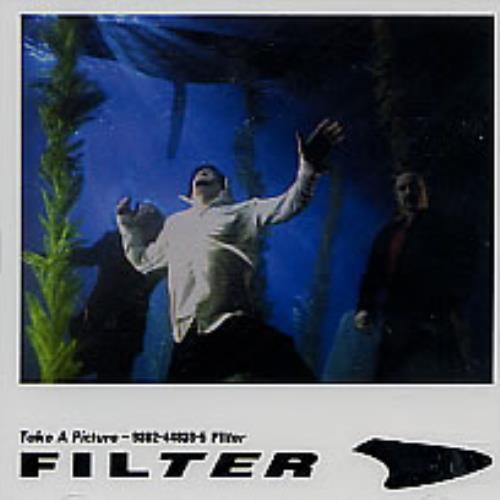 "Filter Take A Picture CD single (CD5 / 5"") UK FILC5TA191688"
