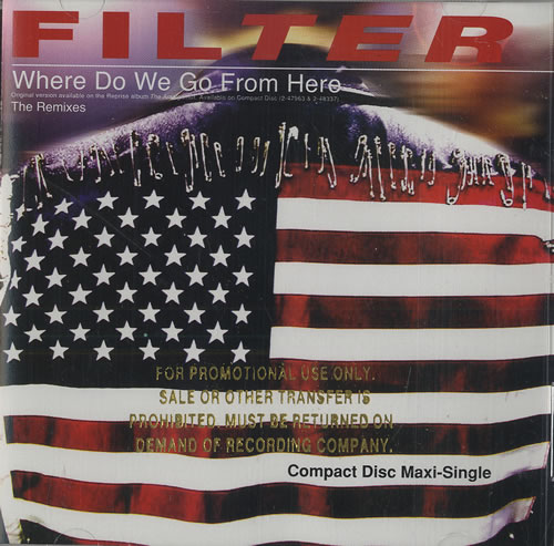 """Filter Where Do We Go From Here - gold promo stamped CD single (CD5 / 5"""") US FILC5WH475988"""