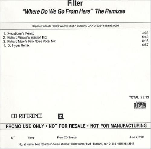 Filter Where Do We Go From Here - Remixes CD-R acetate US FILCRWH248359