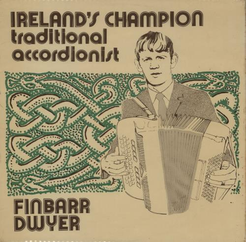 Finbarr Dwyer Ireland's Champion Traditional Accordionist vinyl LP album (LP record) Irish 2NNLPIR760141