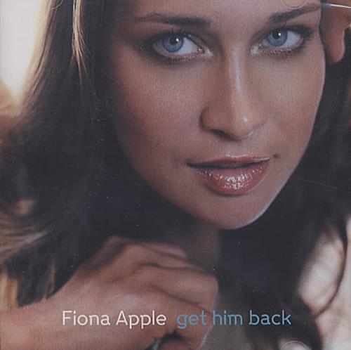 Fiona Apple Get Him Back CD-R acetate US FIACRGE371295