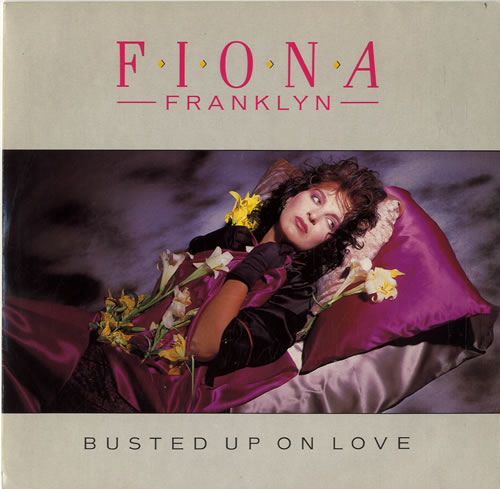 "Fiona Franklin Busted Up On Love 7"" vinyl single (7 inch record) UK FPZ07BU599217"