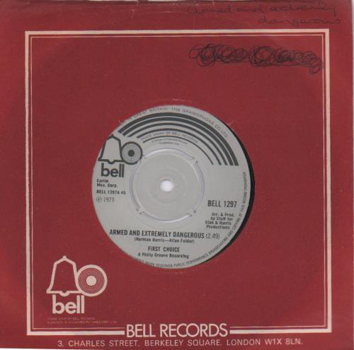 """First Choice Armed And Extremely Dangerous 7"""" vinyl single (7 inch record) UK FCH07AR681081"""