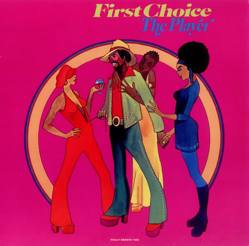 First Choice The Player vinyl LP album (LP record) US FCHLPTH455595