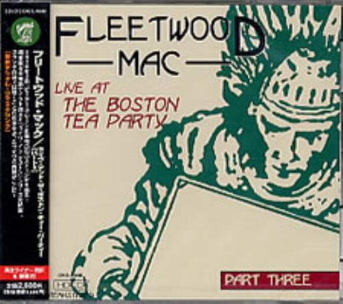 Fleetwood Mac Live At The Boston Tea Party - Part Three CD album (CDLP) Japanese MACCDLI251014