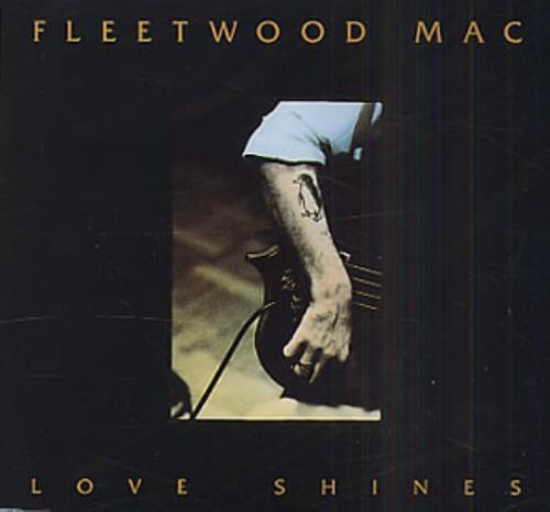 "Fleetwood Mac Love Shines CD single (CD5 / 5"") German MACC5LO11500"
