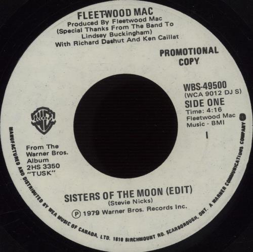 "Fleetwood Mac Sisters Of The Moon (Edit) 7"" vinyl single (7 inch record) Canadian MAC07SI256994"