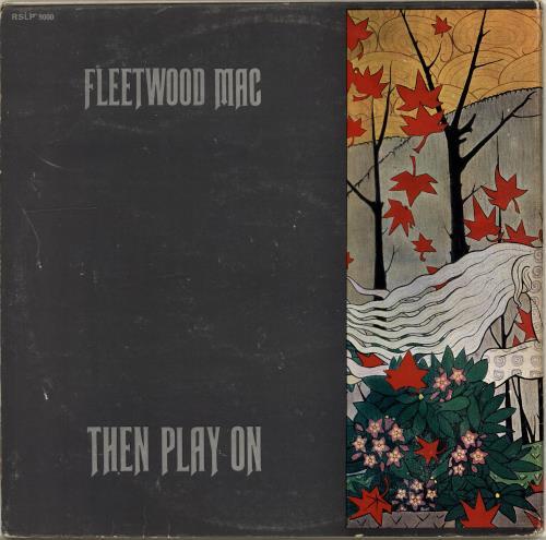 Fleetwood Mac Then Play On - 1st - VG vinyl LP album (LP record) UK MACLPTH516049