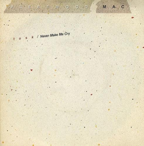 "Fleetwood Mac Tusk 7"" vinyl single (7 inch record) UK MAC07TU61488"