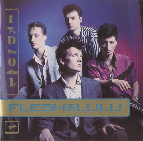 "Flesh For Lulu Idol 7"" vinyl single (7 inch record) UK FLE07ID526355"