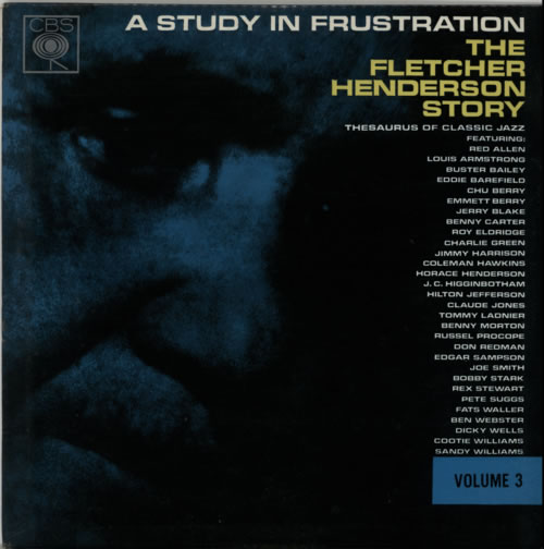 Fletcher Henderson A Study In Frustration Volume 3 vinyl LP album (LP record) UK FEHLPAS616048