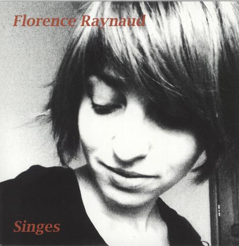 "Florence Raynaud Singes 7"" vinyl single (7 inch record) US 0LP07SI728986"