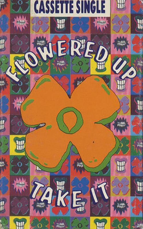 Flowered Up Take It cassette single UK FUPCSTA192295