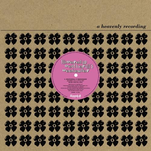 """Flowered Up Weatherall's Weekender 12"""" vinyl single (12 inch record / Maxi-single) UK FUP12WE768164"""