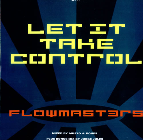 "Flowmasters Let It Take Control 12"" vinyl single (12 inch record / Maxi-single) UK FMA12LE500350"