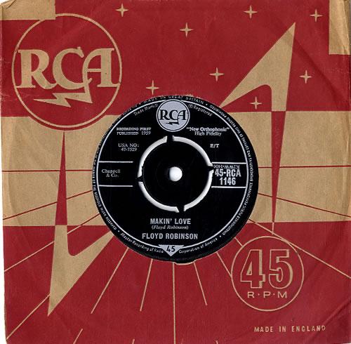 "Floyd Robinson Makin' Love 7"" vinyl single (7 inch record) UK F-907MA622333"