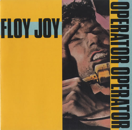 "Floy Joy Operator Operator 7"" vinyl single (7 inch record) UK FLJ07OP526418"