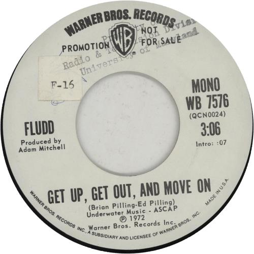 """Fludd Get Up, Get Out, And Move On 7"""" vinyl single (7 inch record) US 5FD07GE656176"""