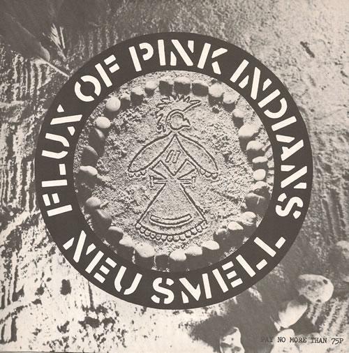 "Flux Of Pink Indians Neu Smell 7"" vinyl single (7 inch record) UK FAJ07NE518712"