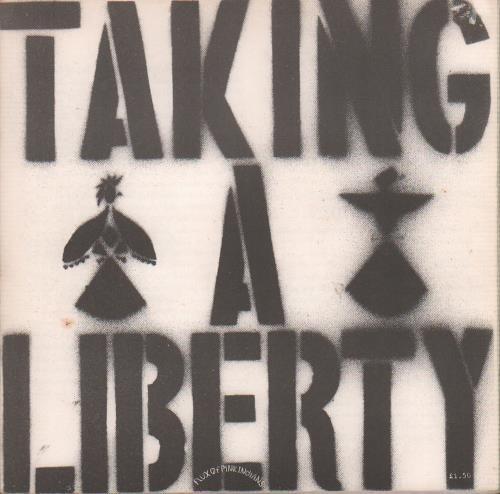"Flux Of Pink Indians Taking A Liberty 7"" vinyl single (7 inch record) UK FAJ07TA659291"