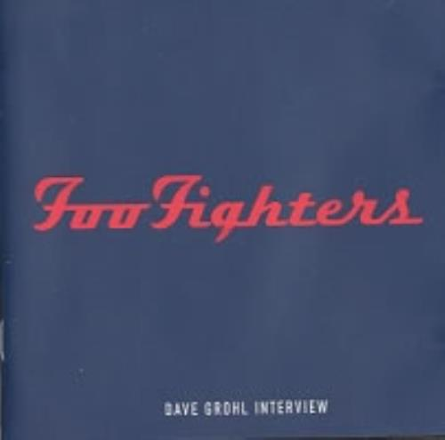 Foo Fighters Dave Grohl Interview CD album (CDLP) Dutch FOOCDDA89503