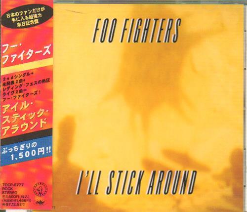 "Foo Fighters I'll Stick Around CD single (CD5 / 5"") Japanese FOOC5IL155168"