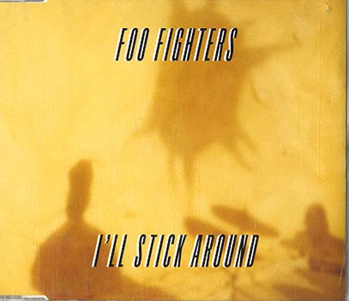 """Foo Fighters I'll Stick Around CD single (CD5 / 5"""") Dutch FOOC5IL626016"""