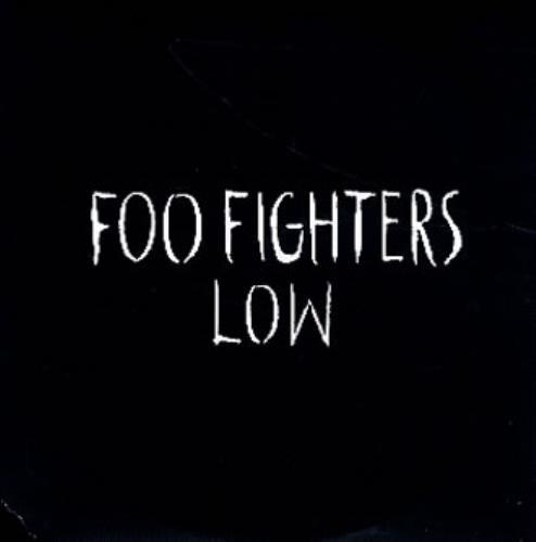 "Foo Fighters Low CD single (CD5 / 5"") UK FOOC5LO251013"