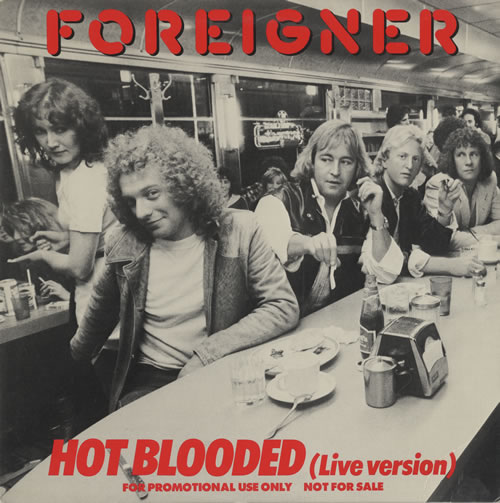 "Foreigner Hot Blooded - Live Version 12"" vinyl single (12 inch record / Maxi-single) US FOR12HO451889"