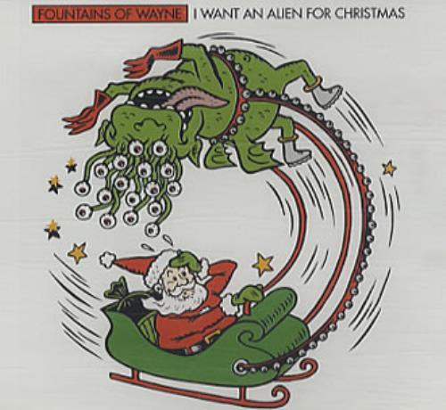 "Fountains Of Wayne I Want An Alien For Christmas CD single (CD5 / 5"") UK FOWC5IW176517"