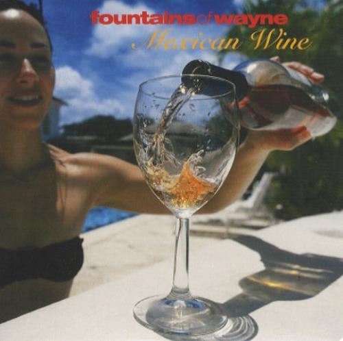 "Fountains Of Wayne Mexican Wine CD single (CD5 / 5"") US FOWC5ME278552"