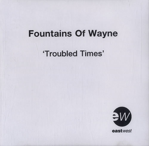Fountains Of Wayne Trouble Times - 3-track CD-R acetate UK FOWCRTR584848